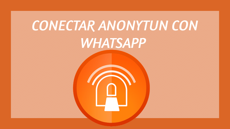 como conectar anonytun con whatsapp ilimitado 2019
