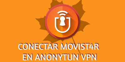 Anonytun en Movistar 2019: Cómo conectar y configurar APK
