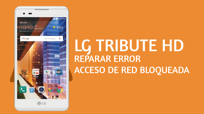 reparar lg tribute error acceso de red bloqueada