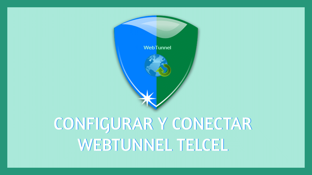 web tunnel telcel